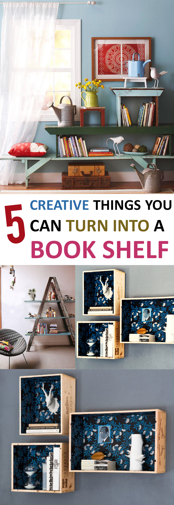 5 Creative Things You Can Turn Into a Book Shelf
