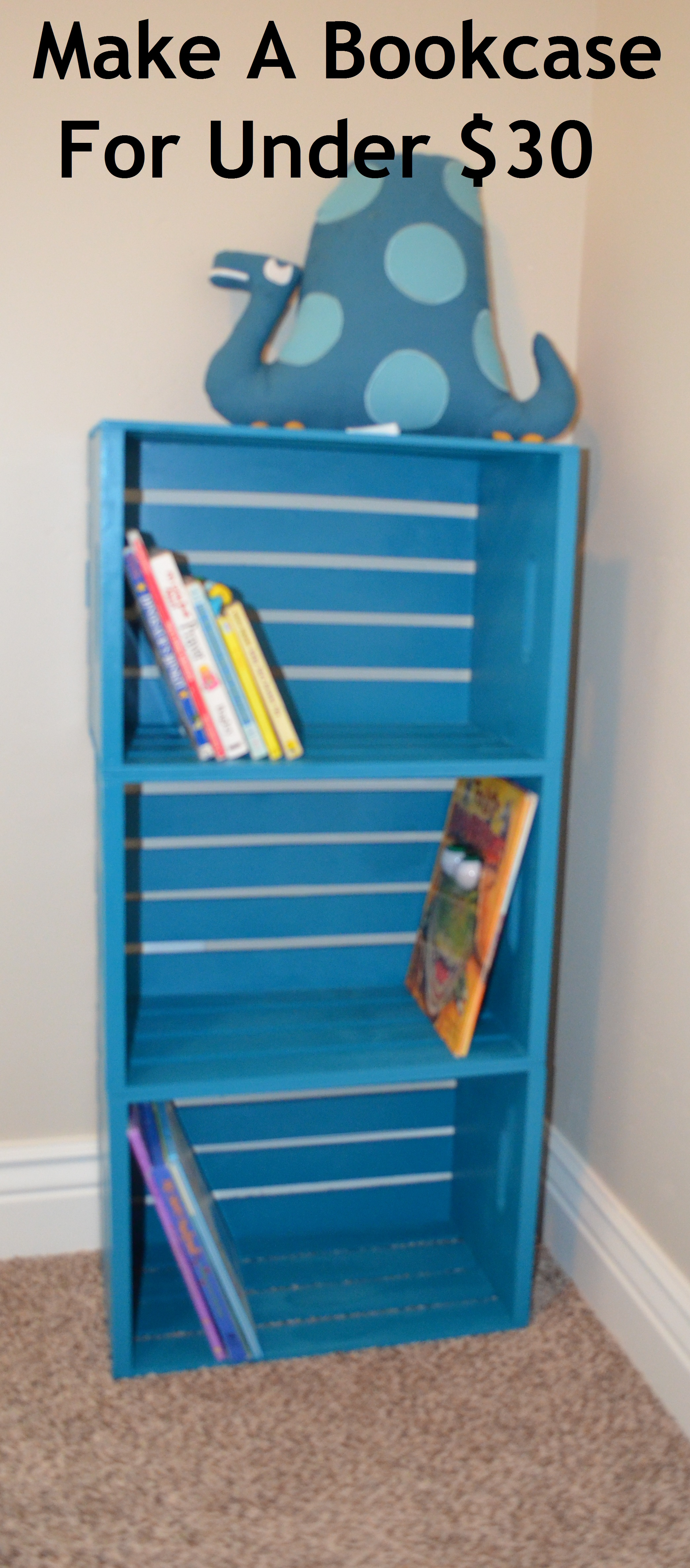 Make A Bookcase For Under $30! 3 Easy Steps…. Full resolution‎  portrait, nominally Width 2088 Height 4742 pixels, portrait with #084A71.