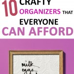 10 Crafty Organizers that Everyone Can Afford