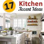 17 Kitchen Accent Ideas