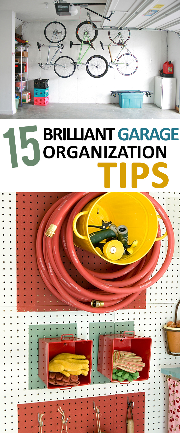 15 Brilliant Garage Organization Tips Sunlit Spaces Diy Home Decor Holiday And More