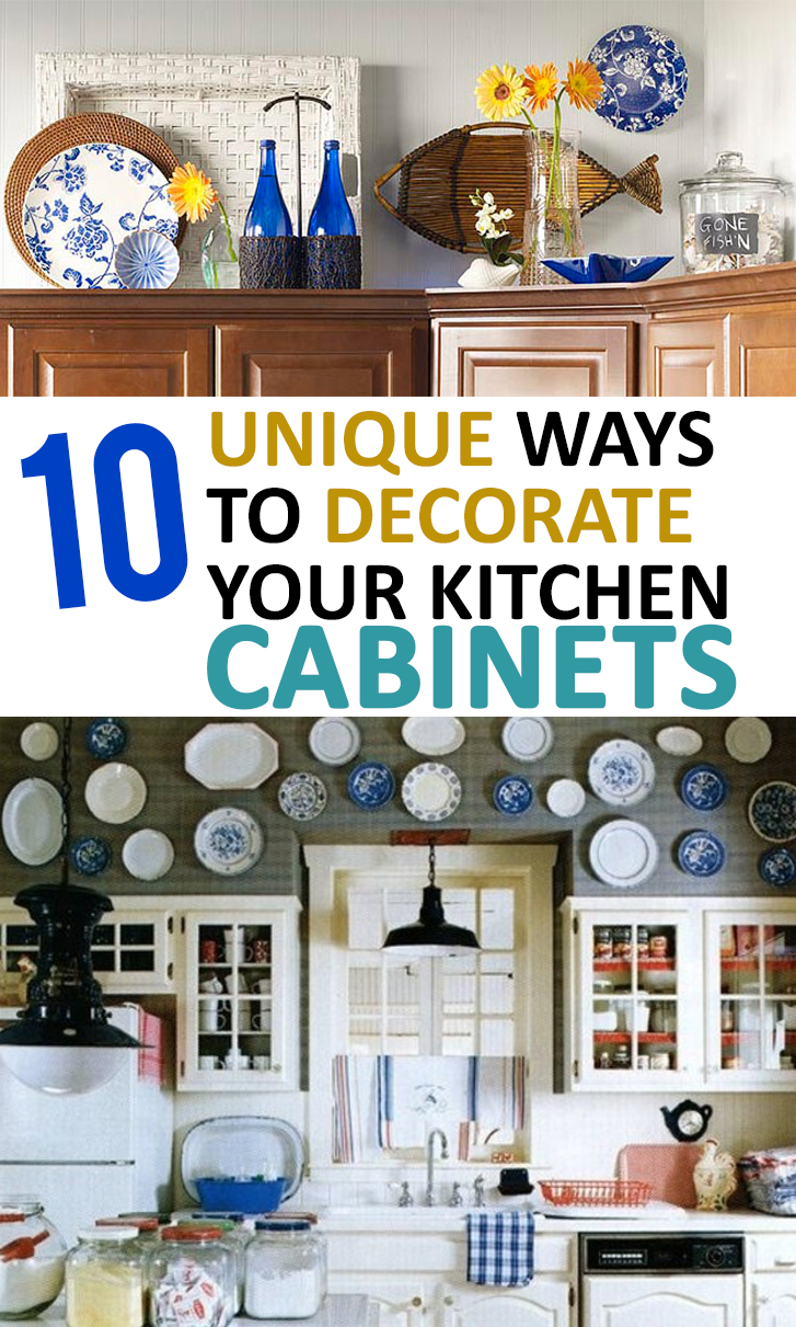 10 unique ways to decorate your kitchen cabinets