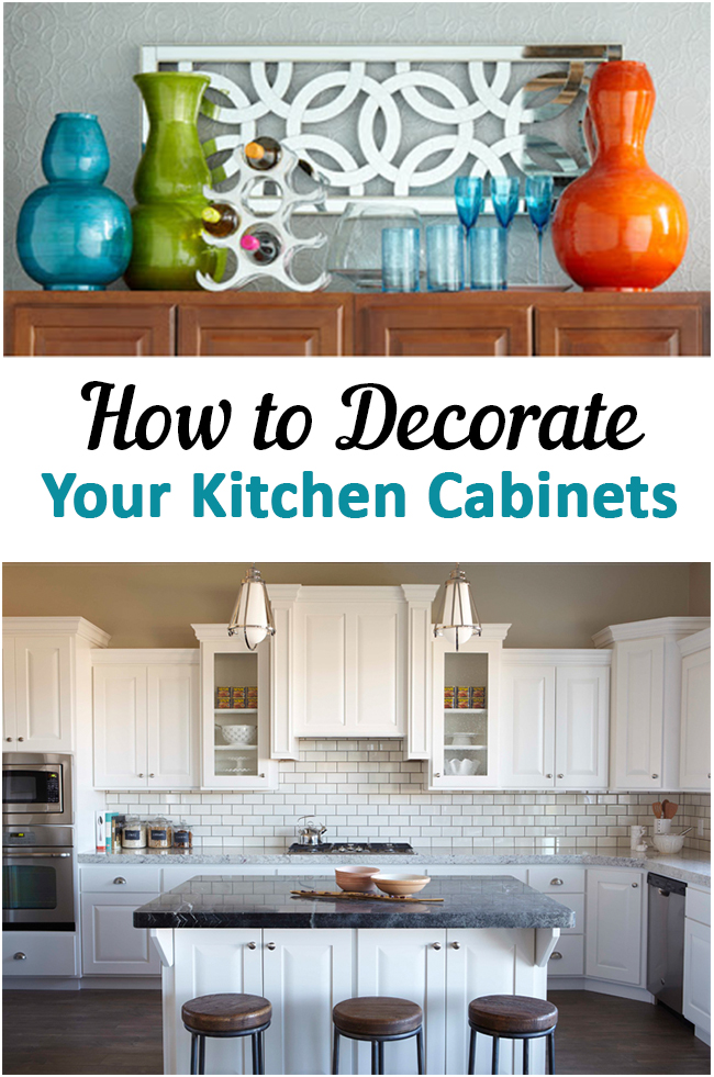 10 Unique Ways to Decorate Your Kitchen Cabinets - Sunlit ...