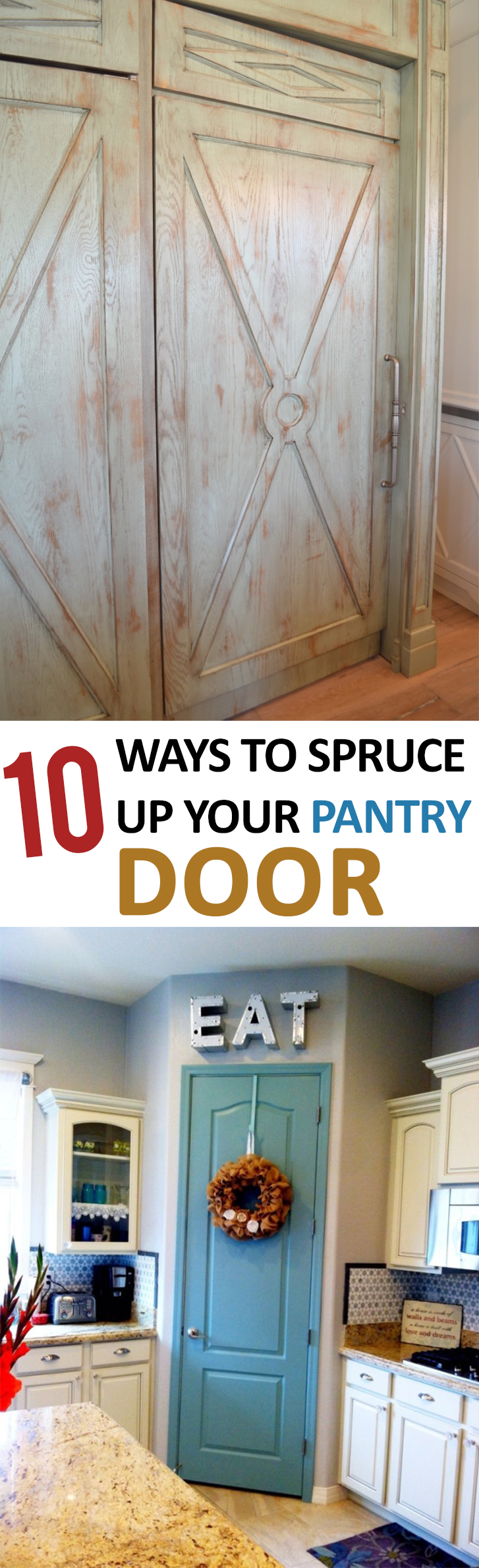 10 Ways to Spruce Up Your Pantry Door
