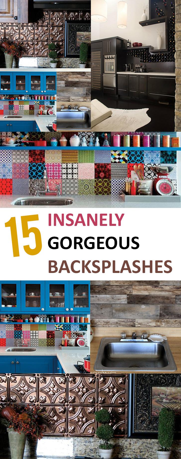 15 Insanely Gorgeous Backsplashes