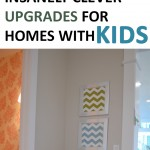 Insanely Clever Upgrades for Homes with Kids