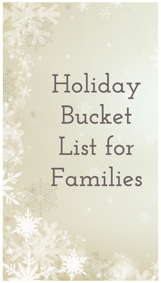 Holiday Bucket List for Families