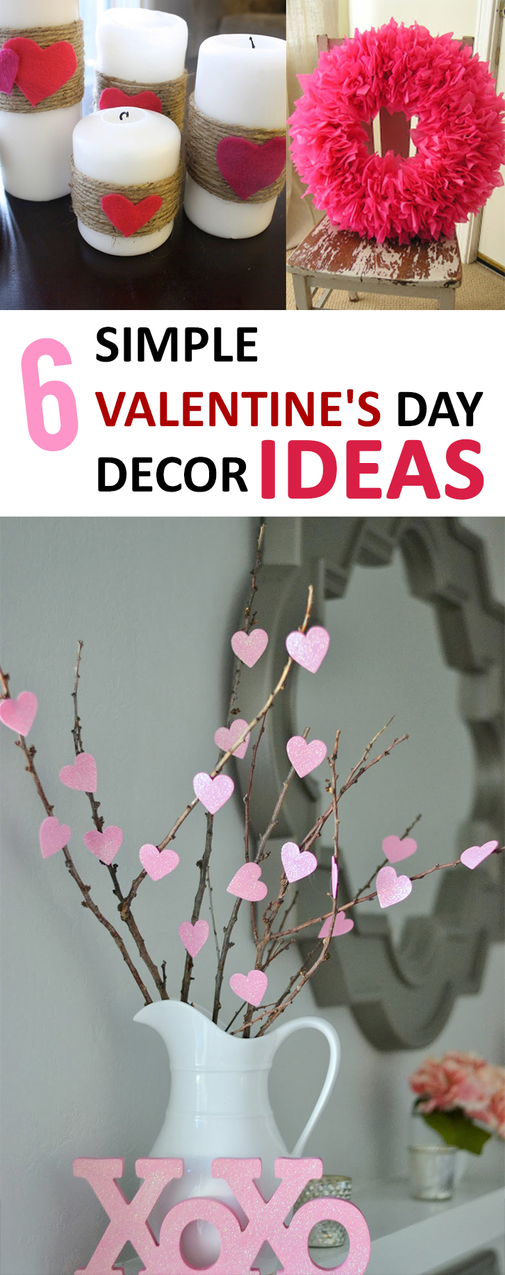 6 Simple Valentine's Day Decor Ideas