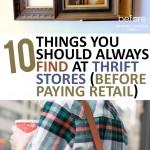 Thrift store, thrift store shopping, thrift store shopping hacks, popular pin, home upgrades, cheap home decor, DIY home, DIY home decor, DIY furniture flips, tutorials.