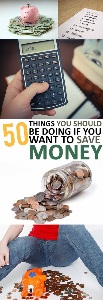 50 Things You Should Be Doing If You Want to Save Money (1)