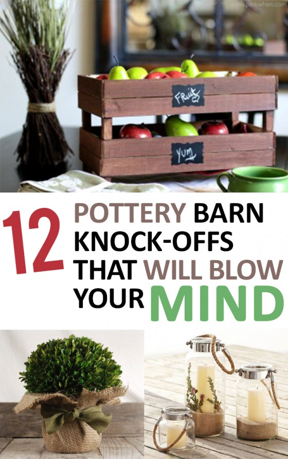 12 Pottery Barn Knock-Offs that will Blow Your Mind
