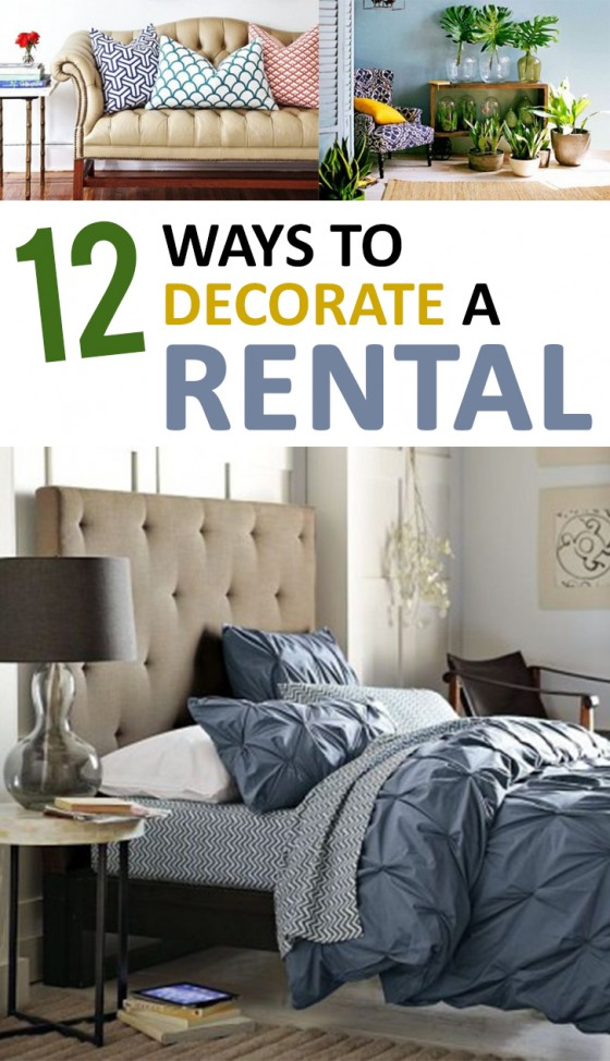 12 Ways to Decorate a Rental