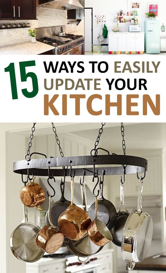 15 Ways to Easily Update Your Kitchen