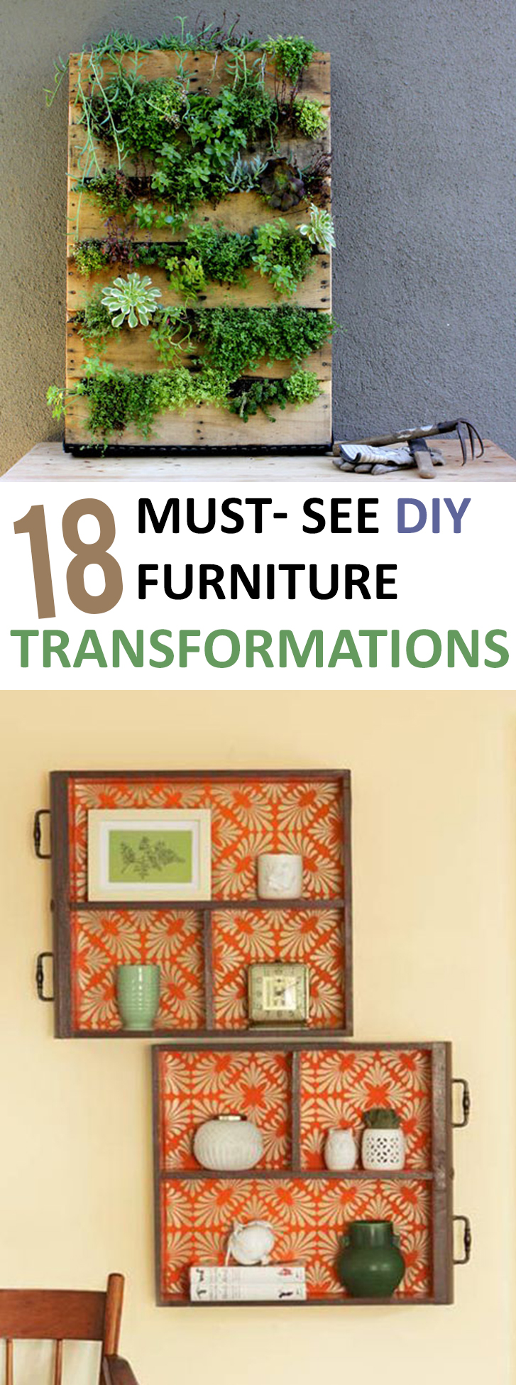 18 Must See Diy Furniture Transformations