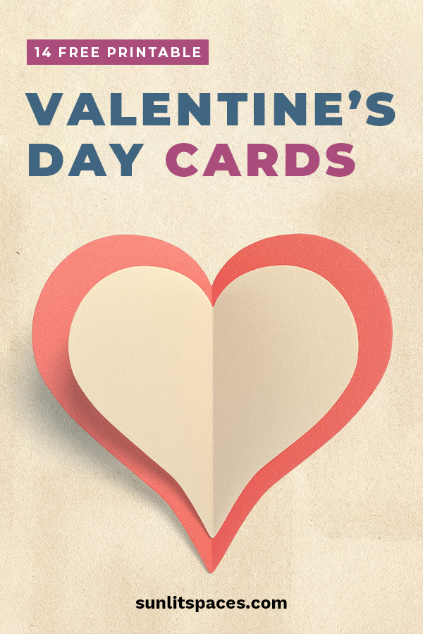 14 free printable valentines day cards  sunlit spaces