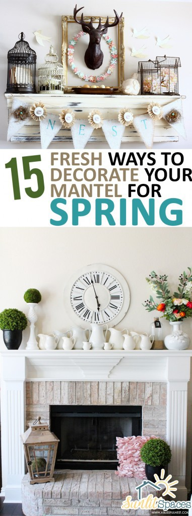 PIN-15-Fresh-Ways-to-Decorate-Your-Mantel-for-Spring-381x1024