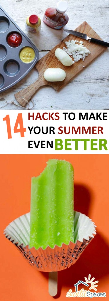 14 Hacks to Make Your Summer Even Better