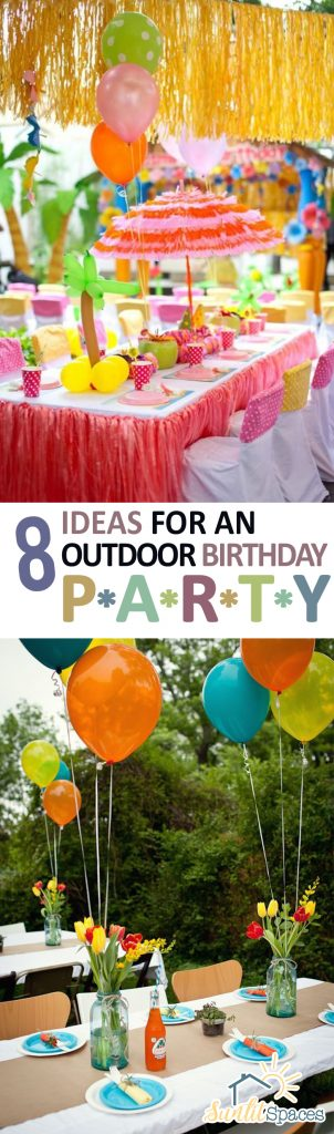 8 Ideas for an Outdoor Birthday Party| Outdoor Birthday Party, How to Throw an Outdoor Birthday Party, Throwing an Outdoor Birthday Party, Party Planning Tips and Tricks, Plan The Best Party! Popular Pin
