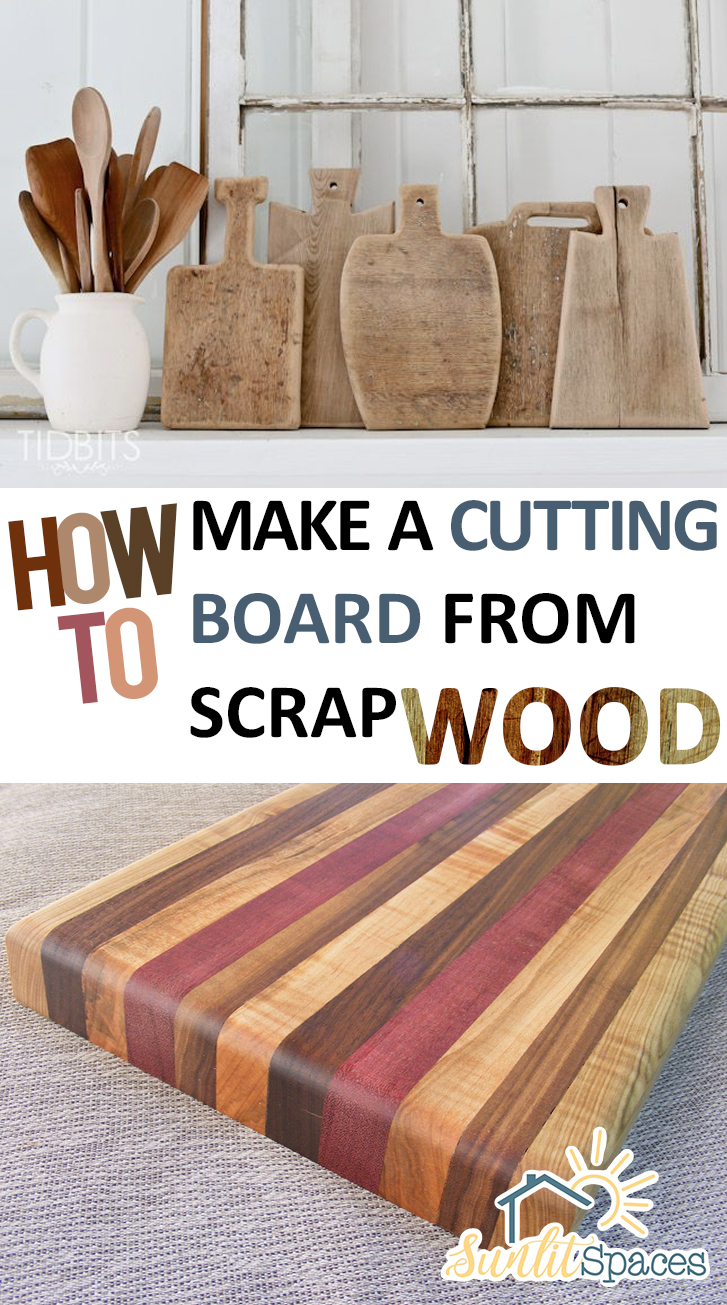 How To Make A Cutting Board From Scrap Wood Sunlit Spaces Diy Home Decor Holiday And More