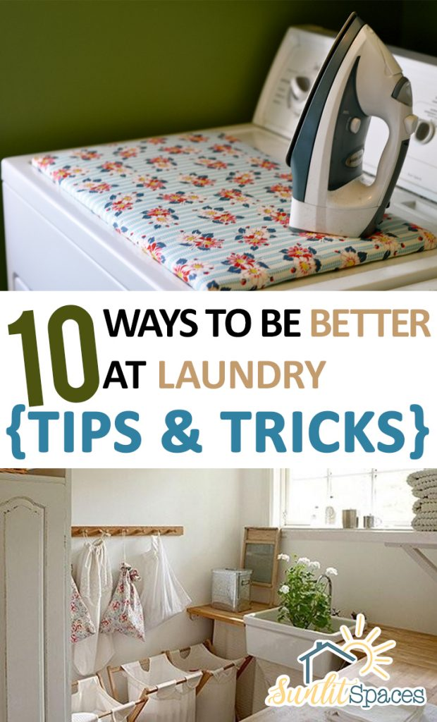 10 Ways to Be Better at Laundry {Tips & Tricks}| Laundry Hacks, Laundry Tips and Tricks, Laundry Hacks, Laundry 101, Cleaning, Home Cleaning Tips. #Laundry #LaundryHacks #Laundry101 #CleaningHacks