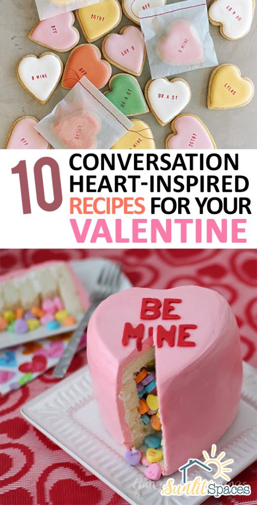 10 Conversation Heart-Inspired Recipes for Your Valentine| Recipes, Valentines Day Recipes, Easy Valentines Day Recipes, DIY Holiday, Holiday Home Decor, DIY Valentines Day, Popular Pin #ValentinesDay #HolidayHome
