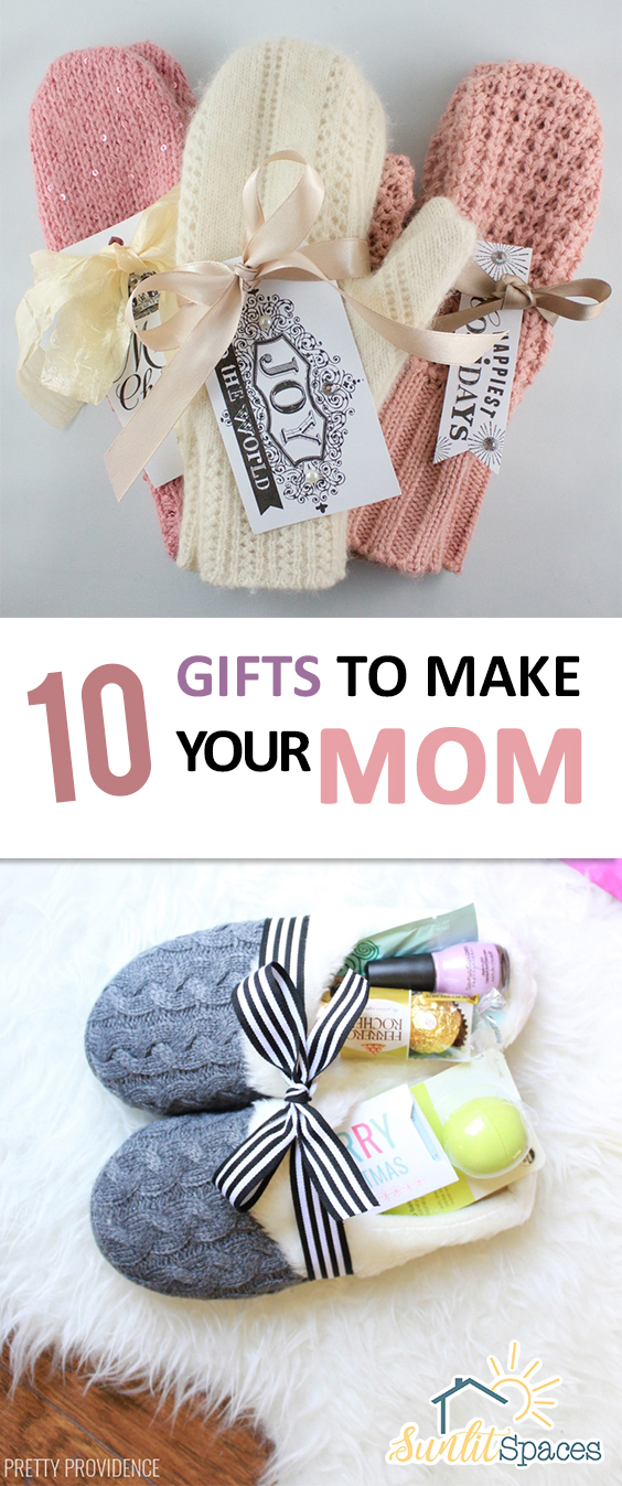 10 Gifts To Make Your Mom