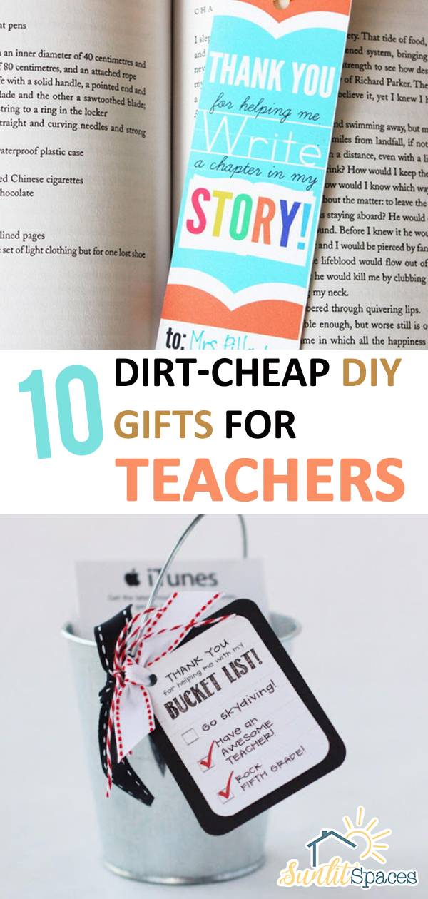 10 Dirt Cheap Diy Gifts For Teachers Sunlit Spaces Diy