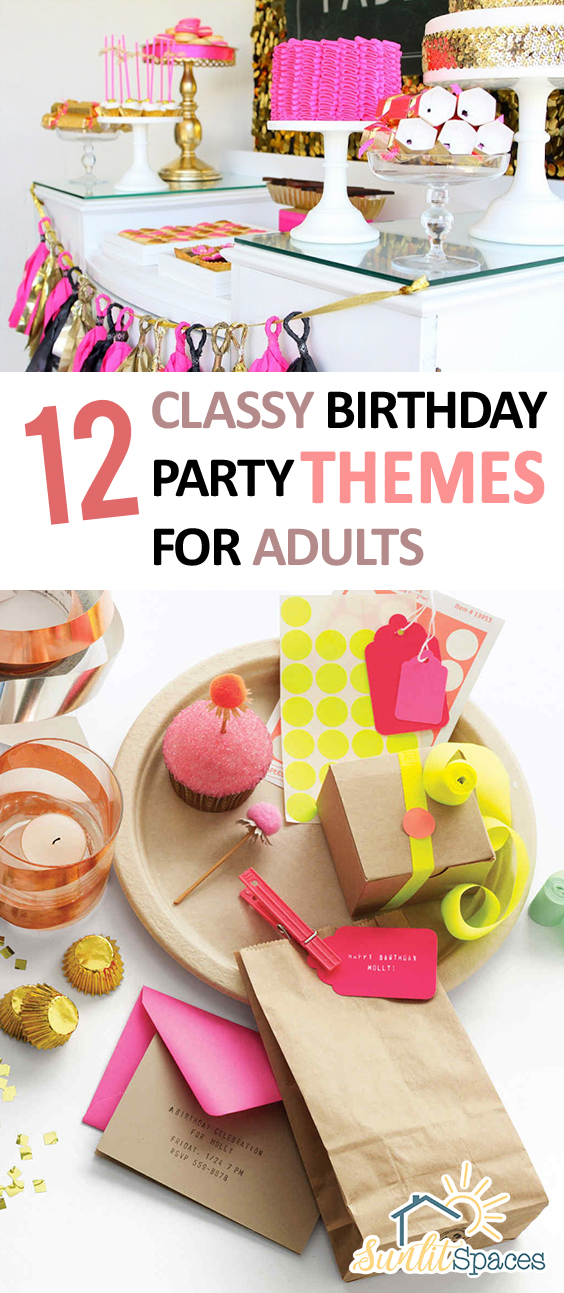 12 Classy Birthday Party Themes For Adults