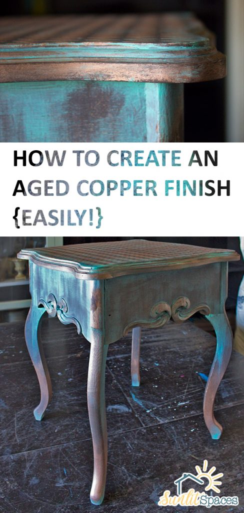 How to Create an Aged Copper Finish {Easily!} | Aged Copper Finish, Aged Copper Finish DIY, Copper Finish Furniture, Copper Furniture DIY, Painted Furniture, Furniture DIY, Furniture Makeover DIY