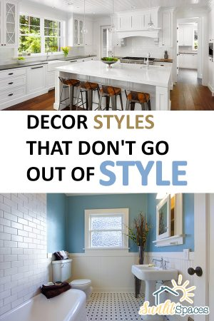 Home Decor | Home Decor Styles that Don't Go Out of Style | In-Style Home Decor | DIY Home Decor | Home