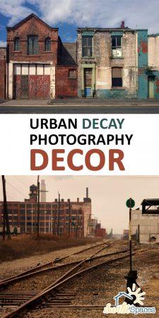 Urban Decay Photography   Urban Decay Photography Decor   Urban Decay Photography Decorations   Home Decor Ideas   Urban Decay Home Decor   Urban Decay Photography Decor Ideas