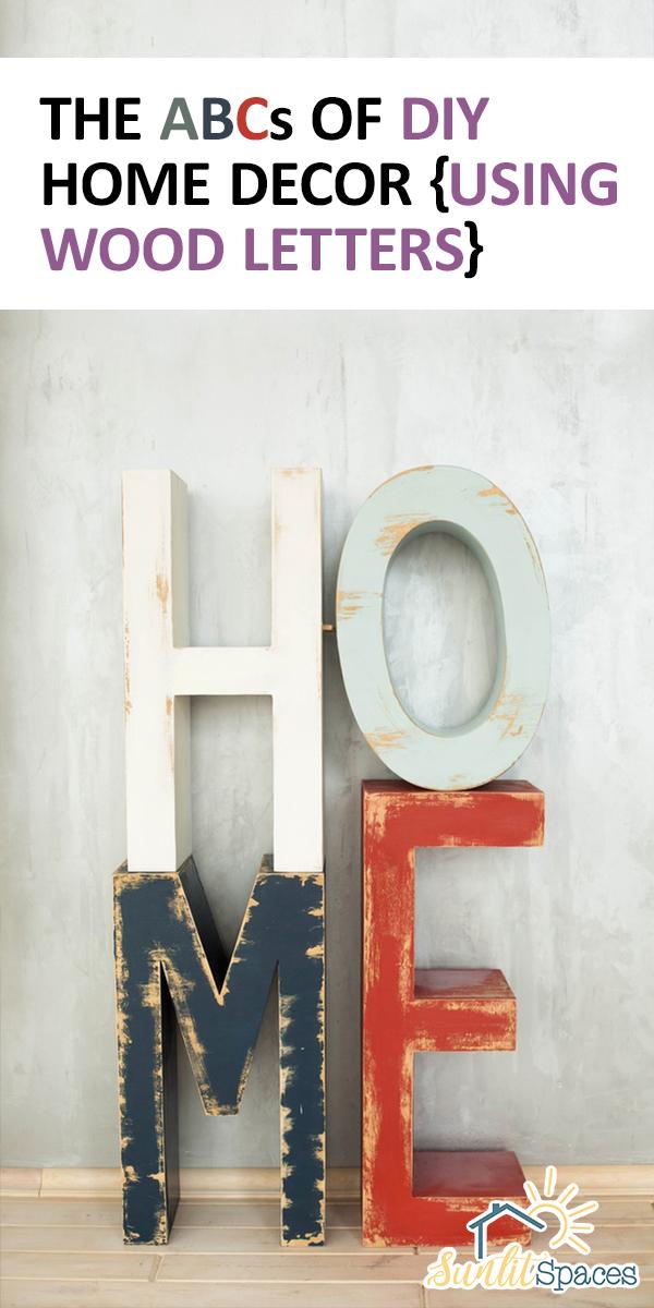 ABCs of DIY Home Decor | ABCs of home decor | diy home decor | wooden letters | diy | home decor