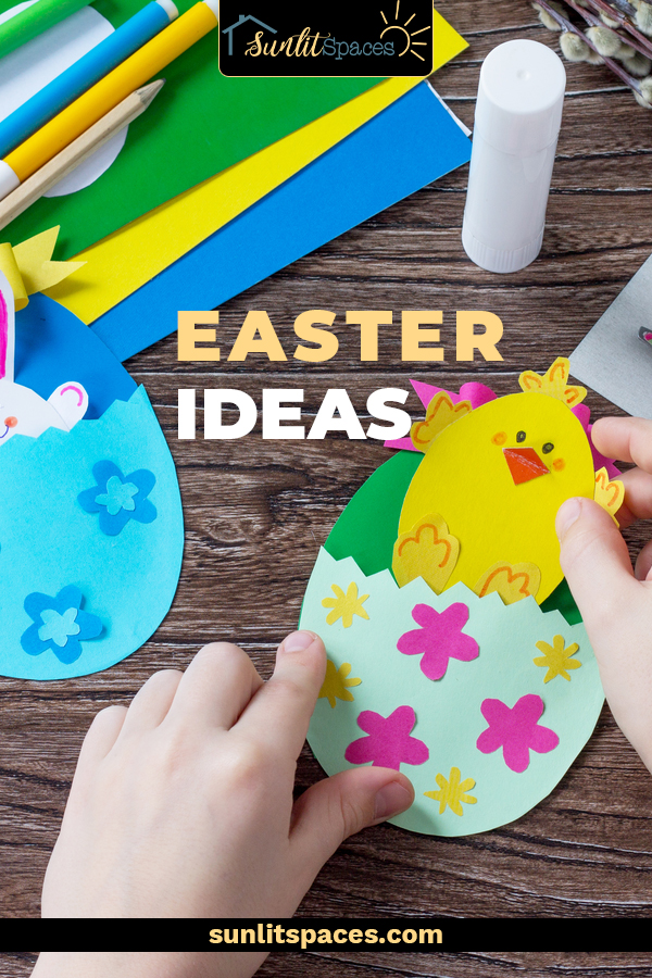 Are you looking for Easter ideas? Check out this round up of Easter ideas featuring plenty of fun DIYs, activities and recipes to make your Easter the best one yet. #sunlitspacesblog #easterideas #easteractivities