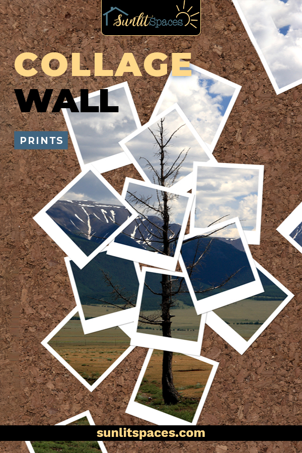DIY collage wall prints are the fun way to display your photo prints. Arrange them in your favorite way and actually enjoy your prints rather than sticking them away in a book! #sunlitspacesblog #collagewallprints #DIYcollagewall