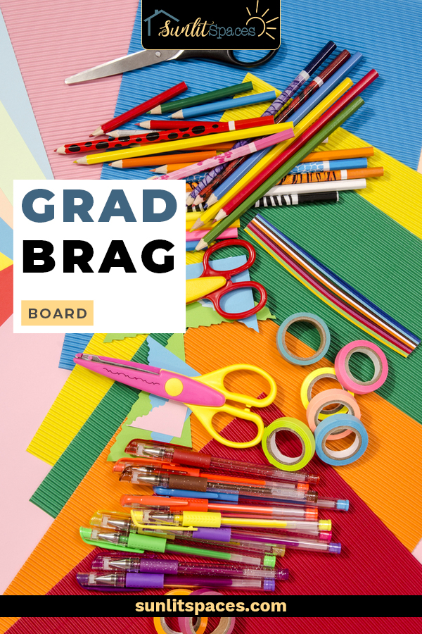 Grad brag board ideas to help you display and celebrate your graduate's accomplishments all month long. Set up brag tables to show off your grad's extra-curricular activities too! #sunlitspacesblog #gradbragboard