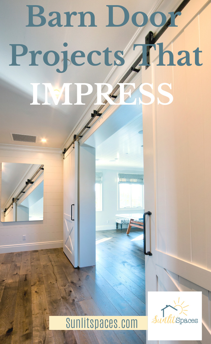 Get ready to impress your family and friends with a new barn door. They are just the right amount of pop to a home. What are would you like to feature? Put a barn door there. Read this post for more ideas and info. #barndoorprojects #DIYbarndoorprojects #homeimprovements #sunlitspacesblog