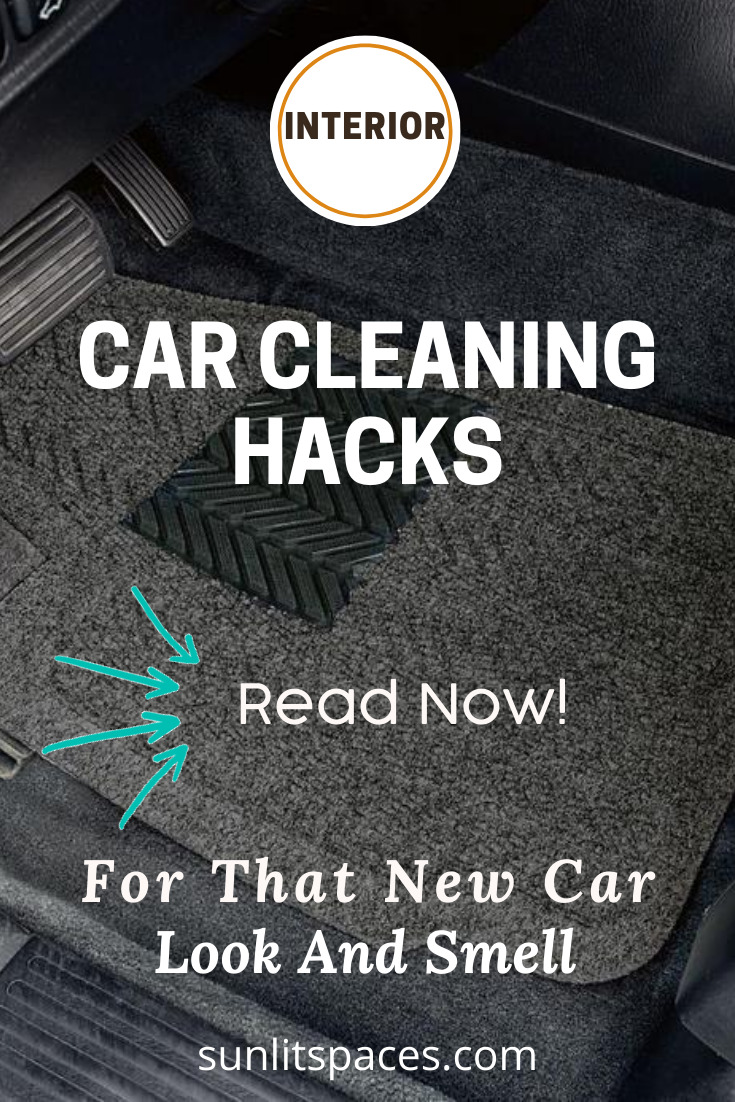 Say goodbye to that dirty car with these car cleaning hacks. Reach the hardest places and make your car look and smell new again. Want to learn more? Keep reading! #carcleaningtips #carhacks #cleaningtips #sunlitspacesblog