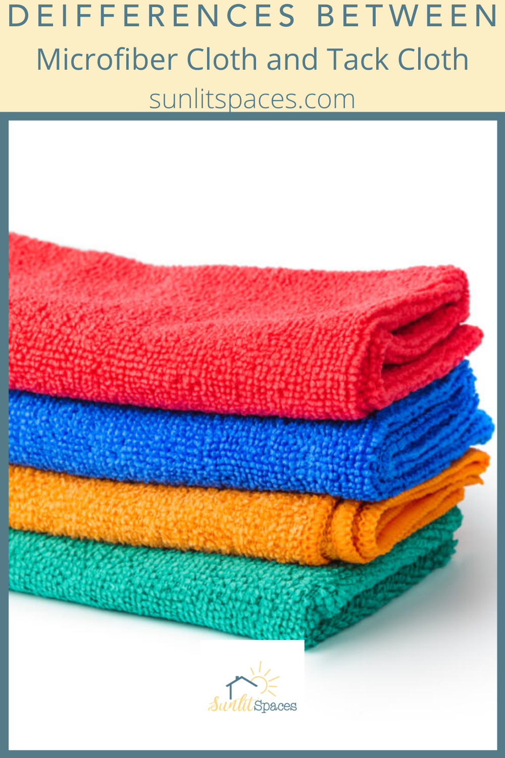 Sunlitspaces.com has all you need to know to create a perfect, personalized space. Know what kind of cleaning surface to use the next time you get started on household chores. Learn the differences between tack cloth and microfiber now!