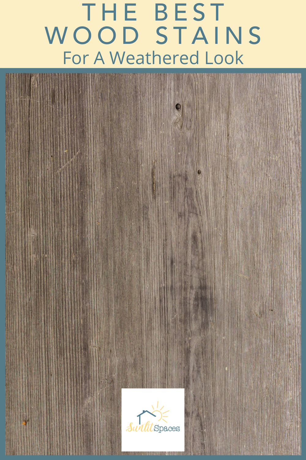 Sunlitspaces.com has the best ideas to help you design and execute a perfect living space! Find creative ways to make your place feel like home. Get that cozy feel of antique furniture in a flash with these amazing weathered looking wood stains!